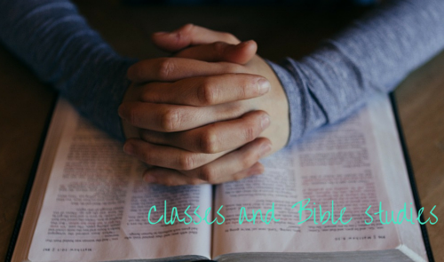 Classes and Bible Studies